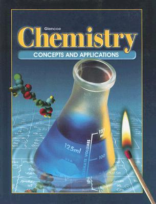 McGraw-Hill/Glencoe Chemistry: Concepts and Applications (Student Edition) by McGraw-Hill/Glencoe [Hardcover] at Sears.com
