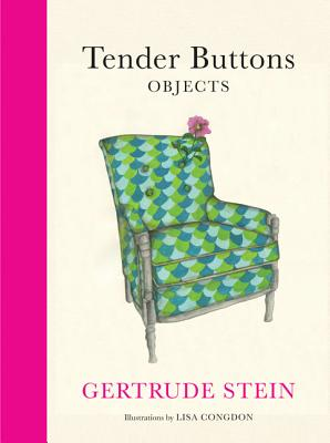 Tender Buttons By Stein, Gertrude/ Congdon, Lisa (ILT)
