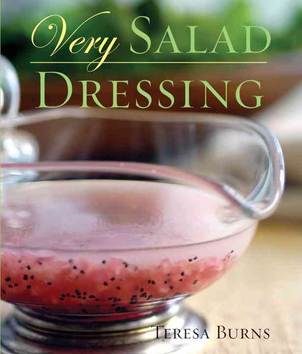 Very Salad Dressing By Burns, Teresa H.