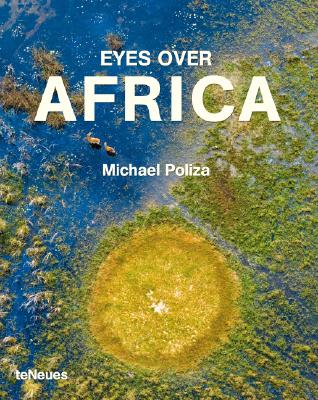 Eyes over Africa By Poliza, Michael